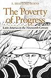 The Poverty of Progress: Latin America in the Nineteenth Century
