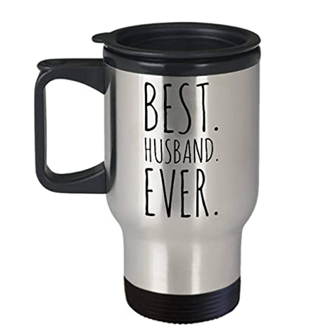Amazon Com Best Husband Ever Travel Mug Fathers Day Gift For
