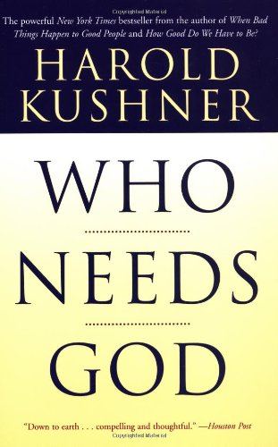 Who Needs God by Harold Kushner