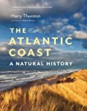 img - for The Atlantic Coast: A Natural History book / textbook / text book