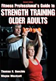 Bring the benefits of strength training to seniors—regardless of their fitness levels—with Fitness Professional's Guide to Strength Training Older Adults, Second Edition. This resource contains the information and tools you need to educate, motiv...