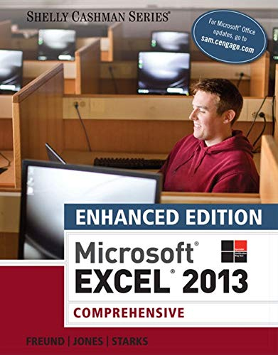 Enhanced Microsoft Excel 2013 Comprehensive Microsoft Office 2013 Enhanced Editions