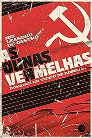 As Dunas Vermelhas: Romance em tempos de rebelião