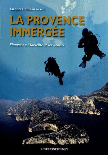 La Provence immergée : Plongées à Marseille et ses abords