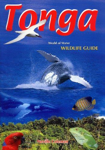 Tonga: World of Water Wildlife Guide (Natural Tonga)