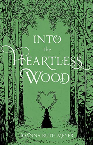 Book Cover: Into the Heartless Wood