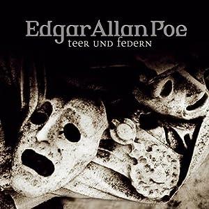 Teer und Federn (Edgar Allan Poe 31) Hörspiel