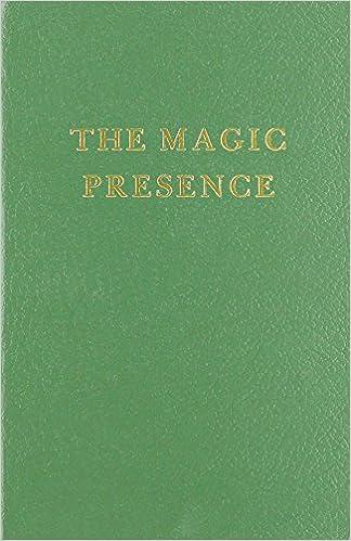 The Magic Presence (Saint Germain Series Volume 2)