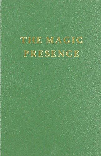 The Magic Presence (Saint Germain Series Vol 2)