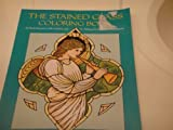 The Stained Glass Coloring Book, William H. Mackintosh and Ruth M. Goliwas, 0671694774