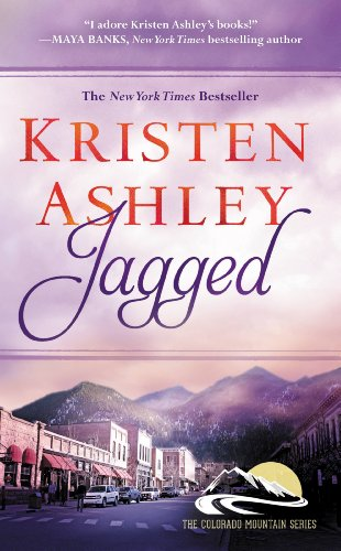 Jagged (Colorado Mountain Series Book 5) by [Ashley, Kristen]