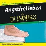 Angstfrei leben für Dummies | Charles Elliot,Laura Smith