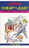 Japan Cheap and Easy, J. Robert Magee, 4896842316