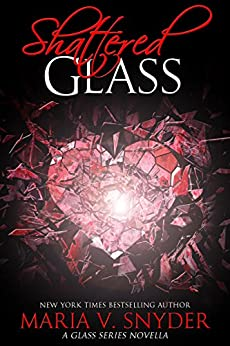Shattered Glass: A Glass Series novella by [Snyder, Maria V.]