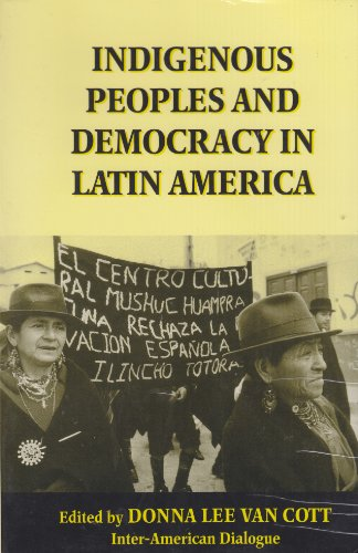 Indigenous Peoples and Democracy in Latin America