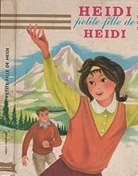 Heidi, petite-fille de Heidi par Nelly Kristink