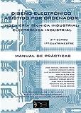 img - for Dise o Electr nico Asistido por Ordenador: Ingenier a T cnica en Electr nica Industrial 3er Curso, 1er Cuatrimestre (Spanish Edition) book / textbook / text book