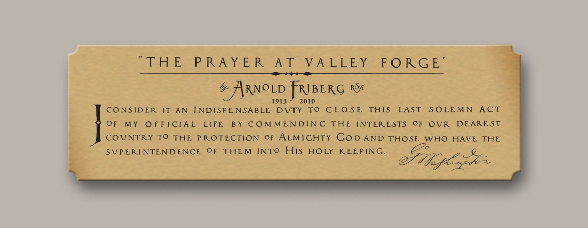 The Prayer at Valley Forge - Arnold Friberg - Lithograph Gallery Print by Friberg Fine Art