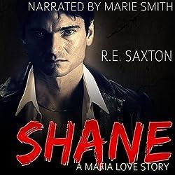 Shane: A Mafia Love Story