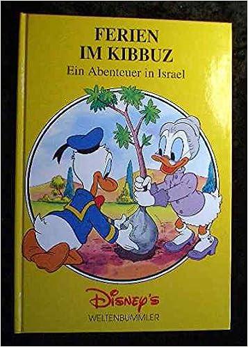 Ferien Im Kibbuz Ein Abenteuer In Israel Amazonde Bücher