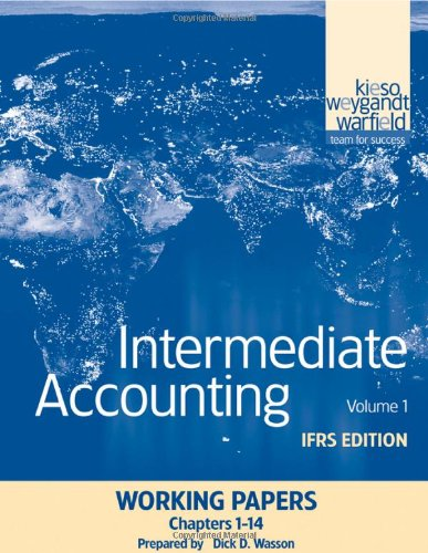 Intermediate Accounting, Working Papers, Volume 1: IFRS Edition