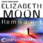 Remnant Population | Elizabeth Moon