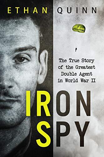Iron Spy by Ethan Quinn