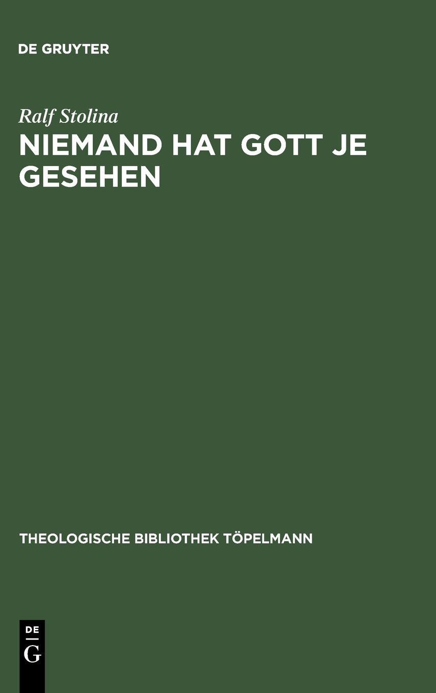 Download Niemand hat Gott je gesehen (Theologische Bibliothek Tapelmann) pdf epub