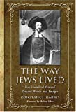 The Way Jews Lived, Constance Harris, 0786434406