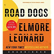 Road Dogs Low Price CD: A Novel