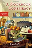 A Cookbook Conspiracy, Kate Carlisle, 0451415965