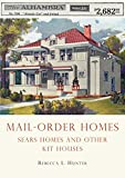 Mail-Order Homes: Sears Homes and Other Kit Houses (Shire Library USA)