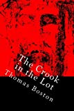 The Crook in the Lot: Or the Sovereignty and Wisdom of God in the Afflictions of Men Displayed.