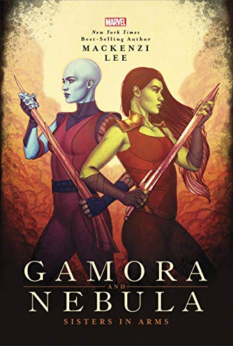 Book Cover: Gamora and Nebula: Sisters in Arms