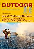 Island: Trekking Klassiker: Laugavegur, Fimmvörðuháls, Kjalvegur,Jökulsárgljúfur, Öskjuvegur