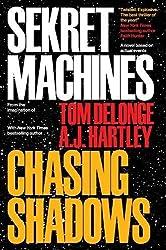 Sekret Machines Book 1: Chasing Shadows
