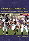 Concept Passing: Teaching the Modern Passing Game
