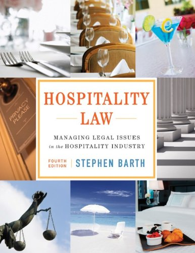 Hospitality Law Managing Legal Issues in the Hospitality Industry