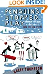 Penguins Stopped Play: Eleven village...