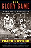The Glory Game: How the 1958 NFL Championship Changed Football Forever