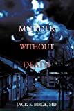 img - for Murder Without Death by Dr. Jack Birge (2007-05-30) book / textbook / text book