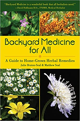 Backyard Medicine For All - A Guide to Home-Grown Herbal Remedies