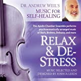 Relax and De-Stress: Rest, Re-balance, and Replenish with Classical Music for Healing