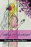 Amelia's Adventure