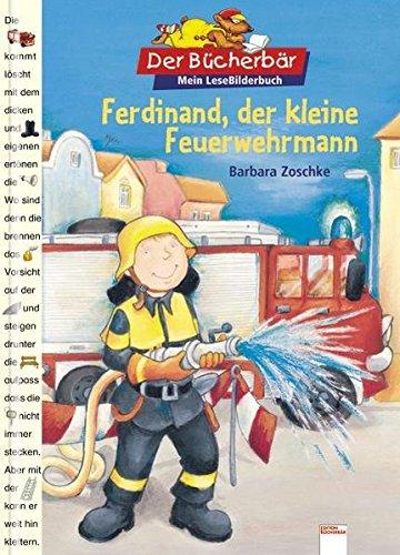 Der Bücherbär: Mein LeseBilderbuch: Ferdinand, der kleine Feuerwehrmann