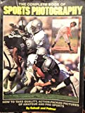 Complete Book of Sports Photography