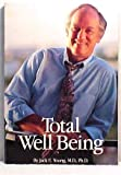 Total Well Being, Jack E. Young, 0964471604