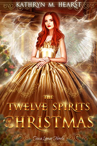Twelve Spirits of Christmas (Tessa Lamar Novels Book 2)]()