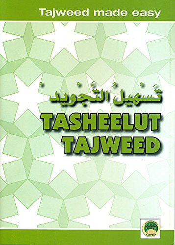 Download Tasheelut Tajweed (Tajweed Made Easy) New Reived Expanded Edition PDF