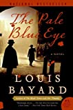 The Pale Blue Eye by Louis Bayard front cover